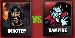 Imhotep VS vamps